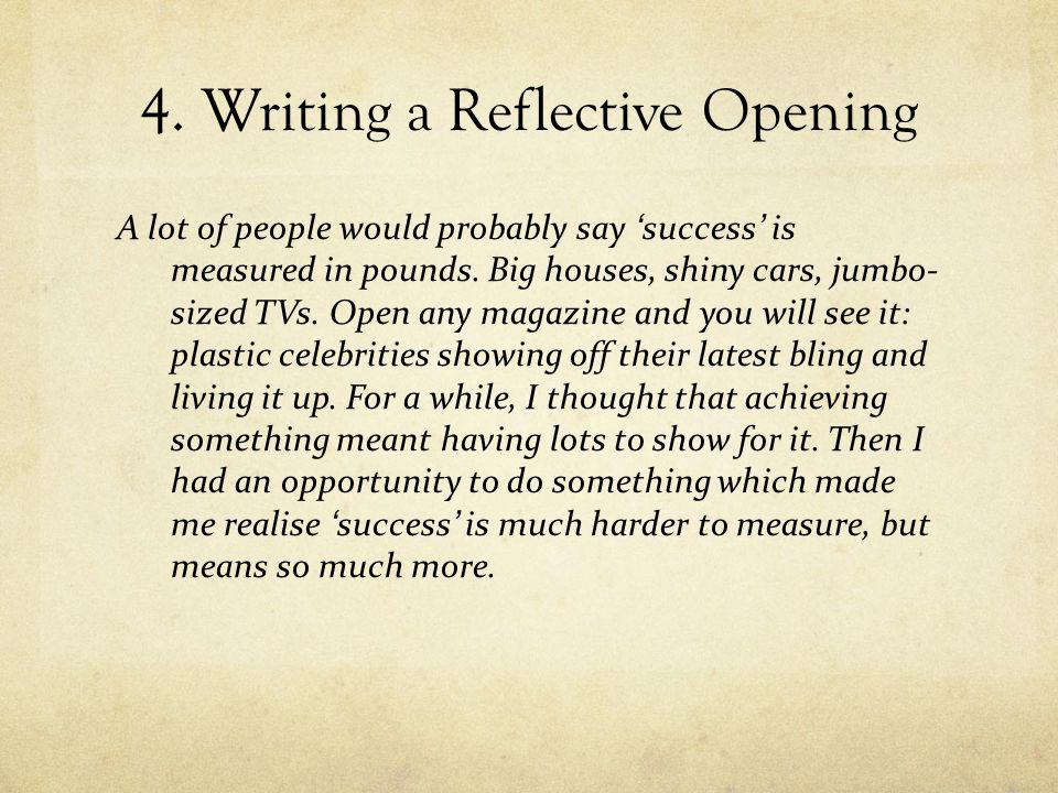 4. Writing a Reflective Opening