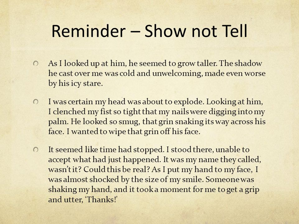 Reminder – Show not Tell
