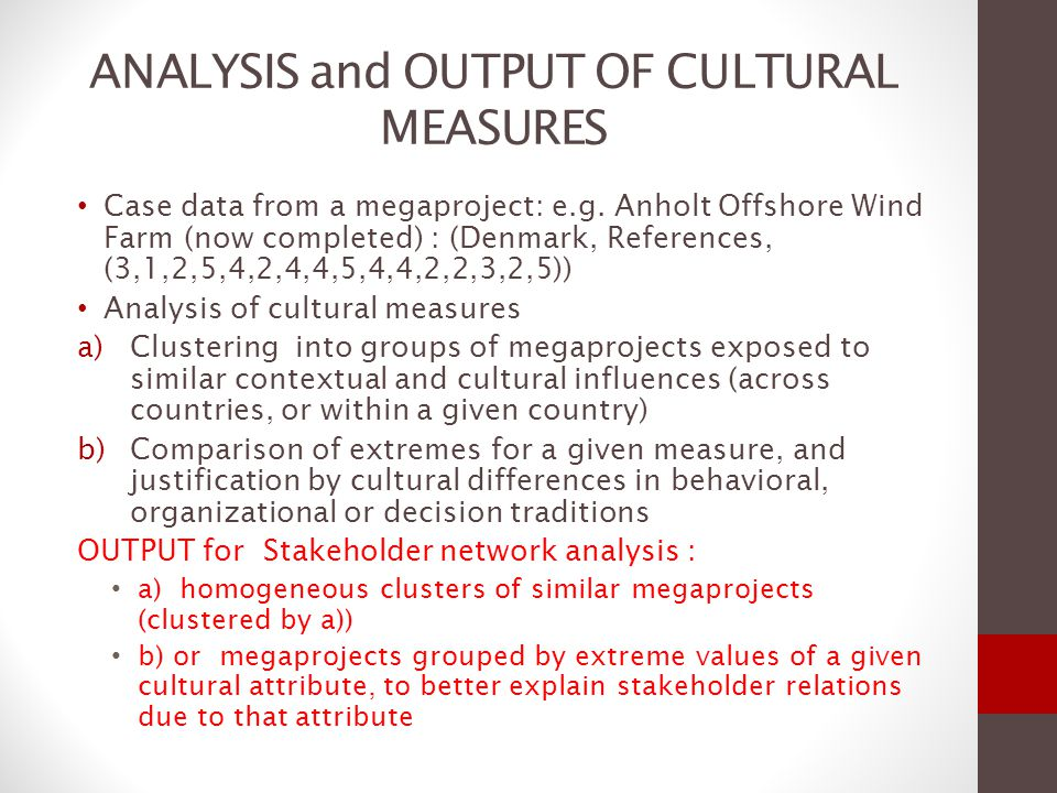 ANALYSIS and OUTPUT OF CULTURAL MEASURES