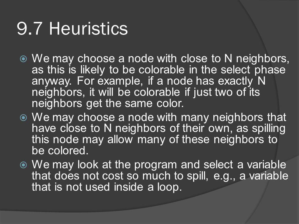 9.7 Heuristics