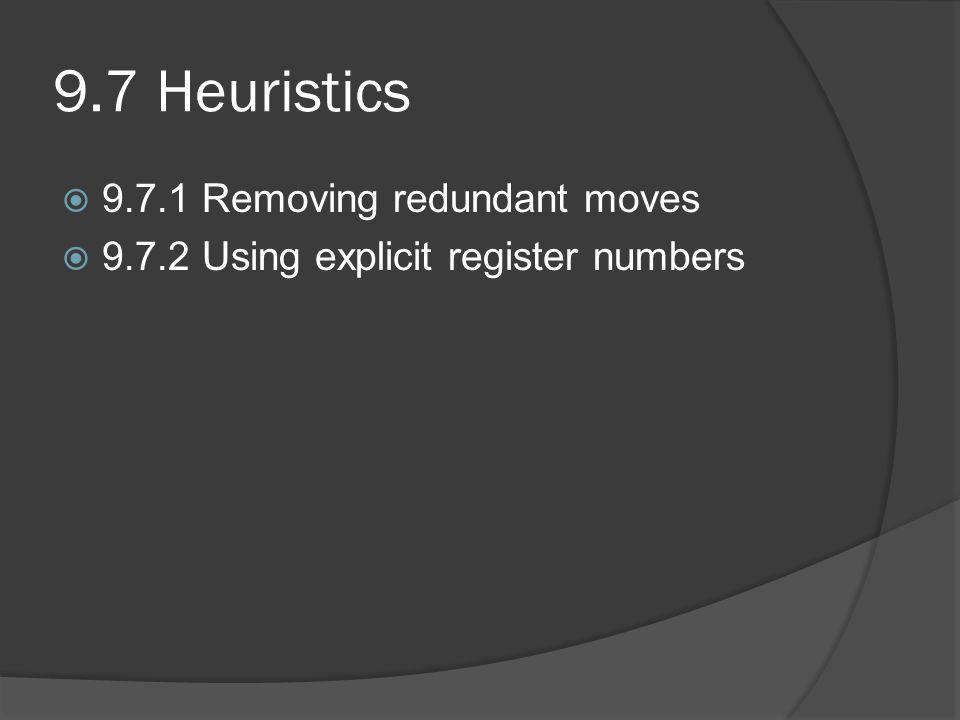 9.7 Heuristics 9.7.1 Removing redundant moves