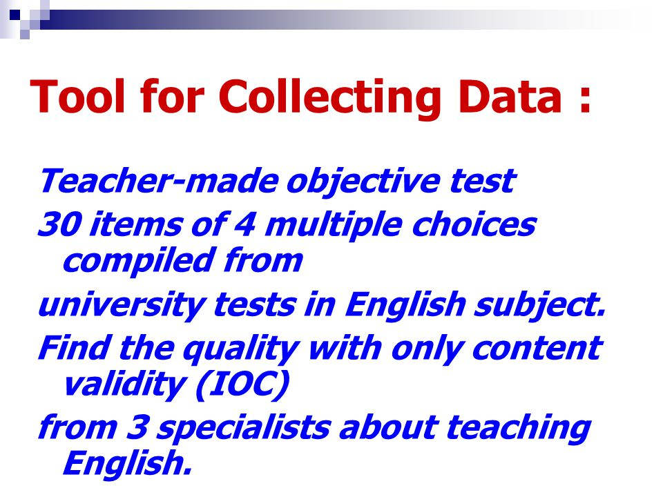 Tool for Collecting Data :