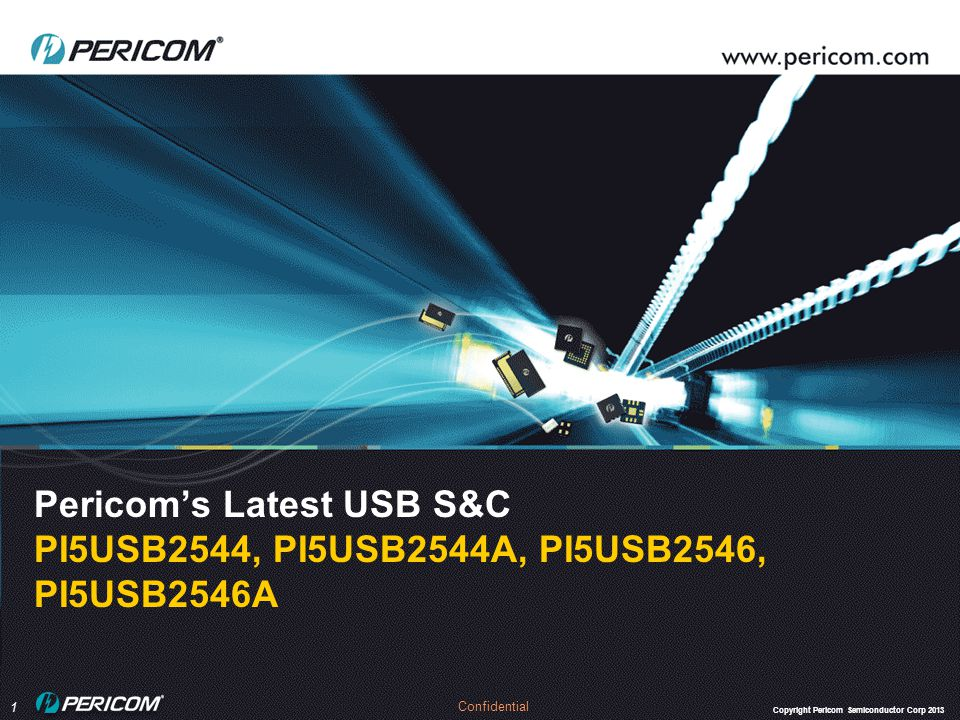 Pericom's Latest USB S&C PI5USB2544, PI5USB2544A, PI5USB2546, PI5USB2546A