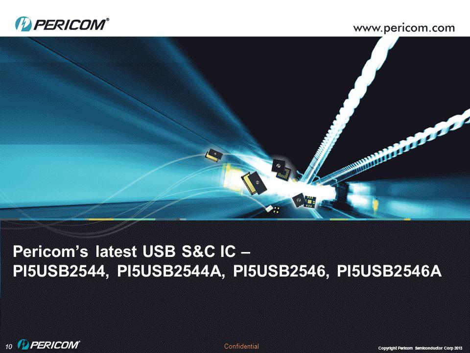 Pericom's latest USB S&C IC – PI5USB2544, PI5USB2544A, PI5USB2546, PI5USB2546A