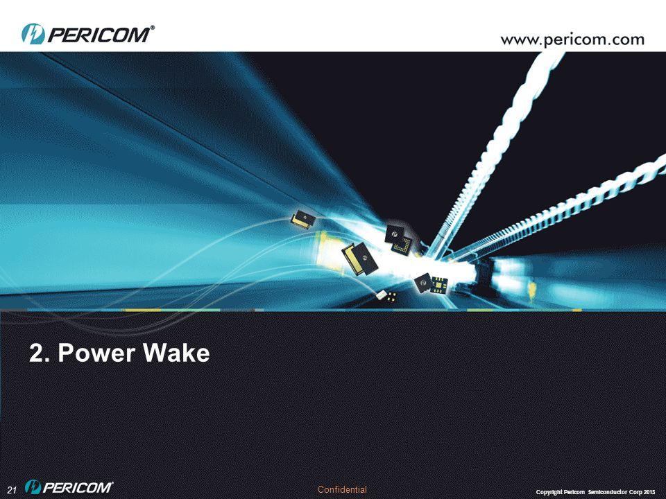 2. Power Wake