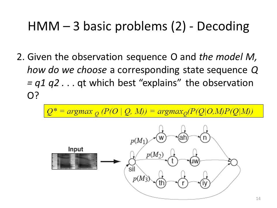 HMM – 3 basic problems (2) - Decoding