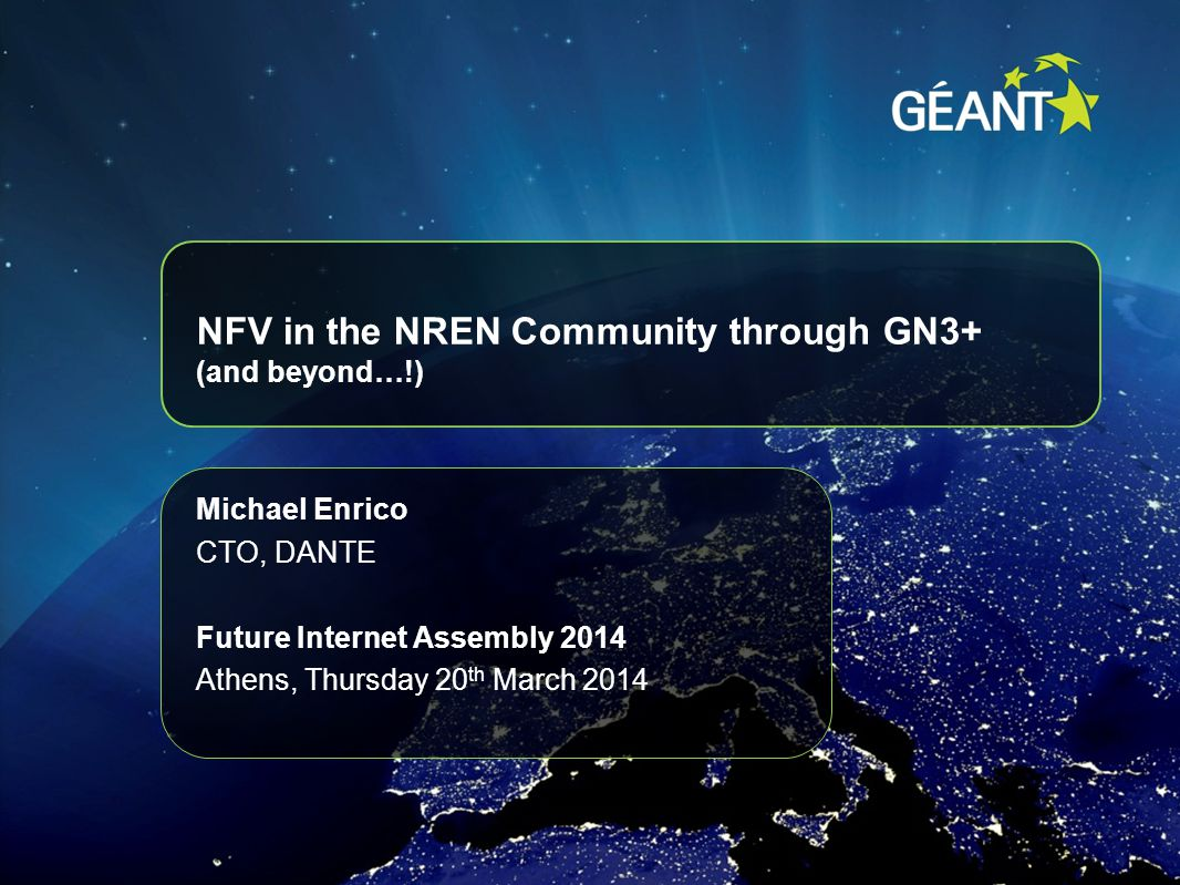 NFV in the NREN Community through GN3+ (and beyond…!)