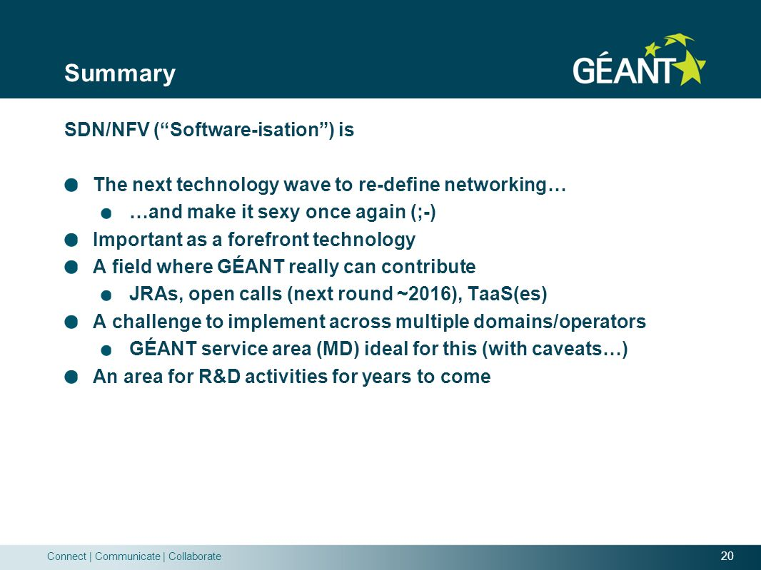Summary SDN/NFV ( Software-isation ) is