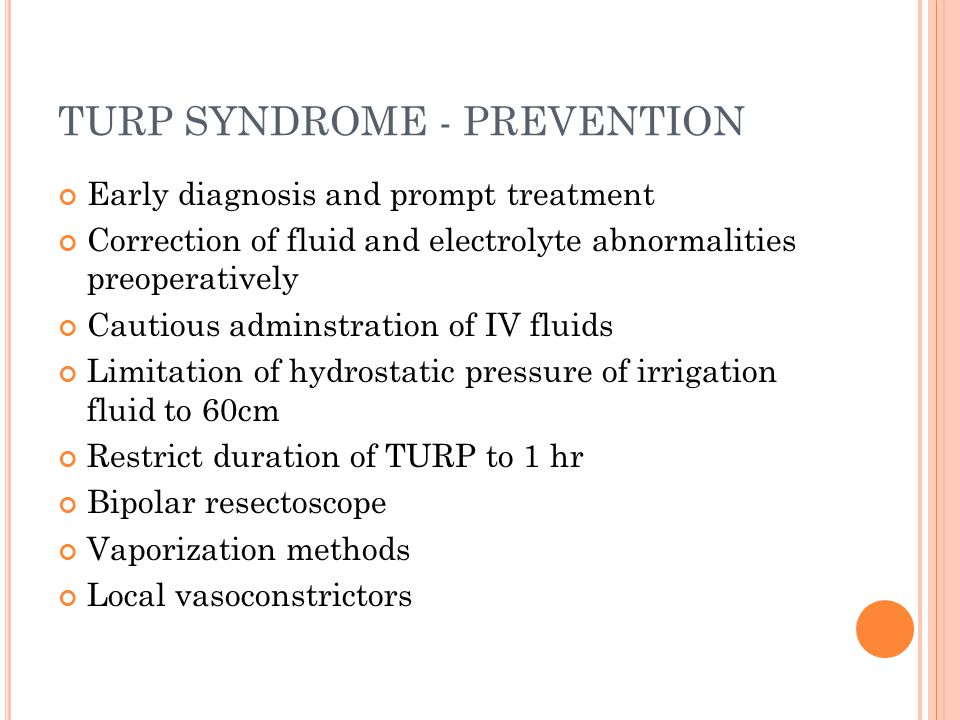TURP SYNDROME - PREVENTION