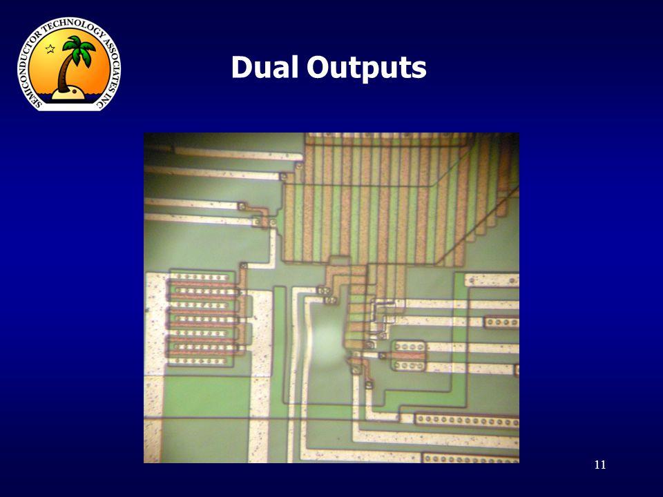 Dual Outputs