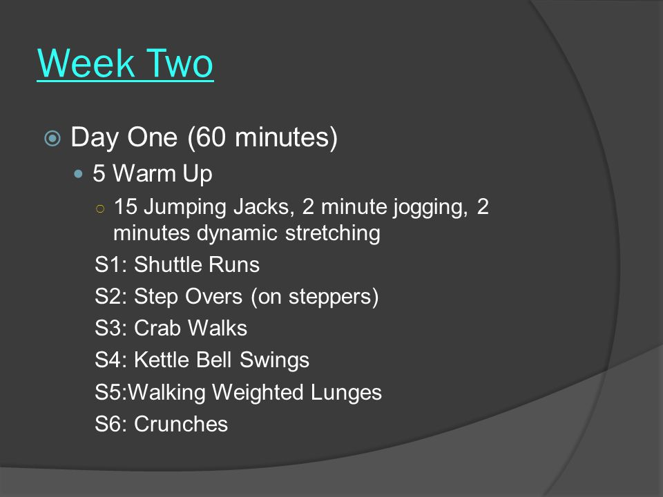 Week Two Day One (60 minutes) 5 Warm Up