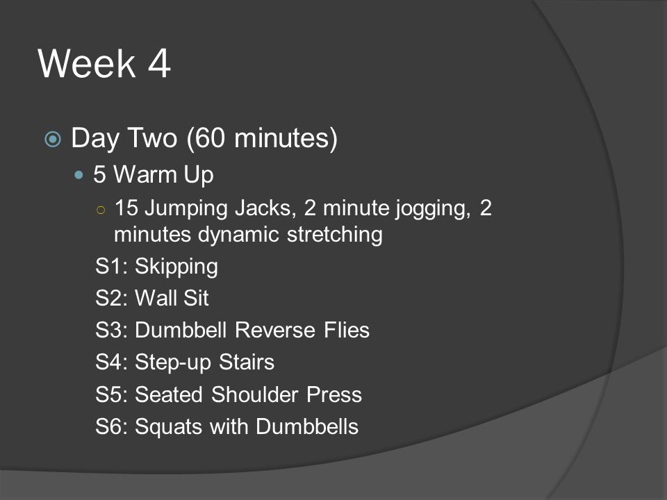 Week 4 Day Two (60 minutes) 5 Warm Up
