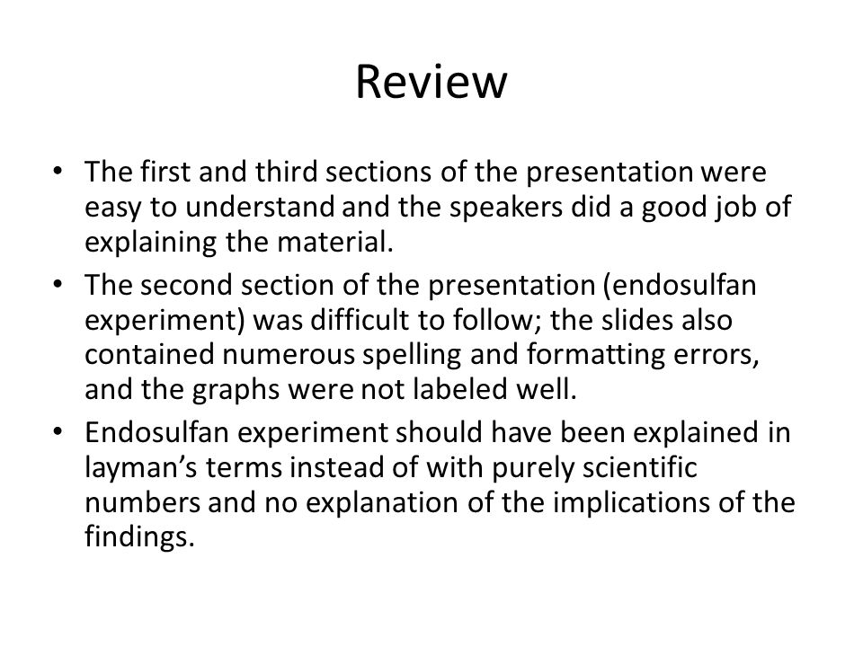Review The first and third sections of the presentation were easy to understand and the speakers did a good job of explaining the material.