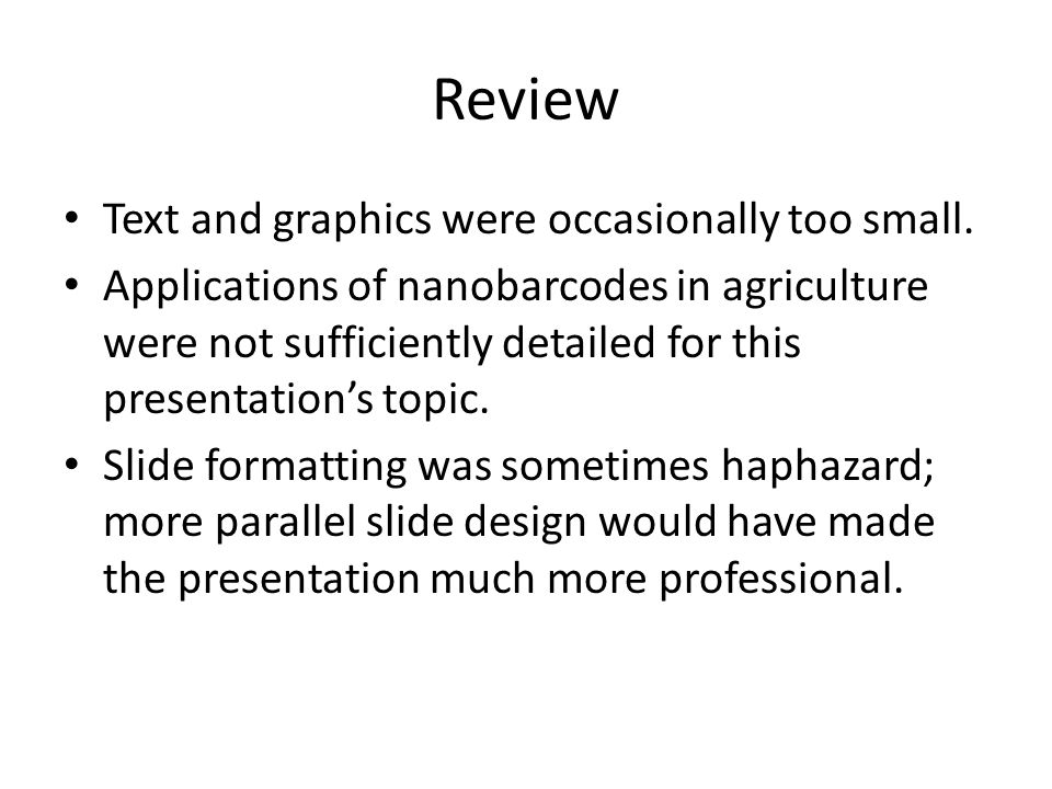 Review Text and graphics were occasionally too small.