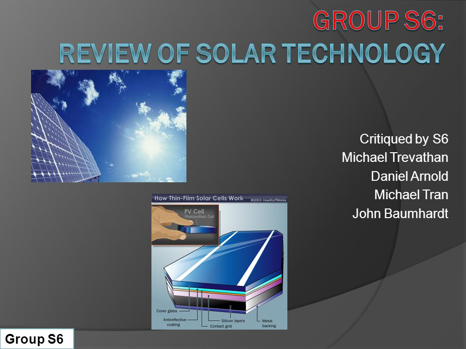 Group S6: Review of Solar Technology