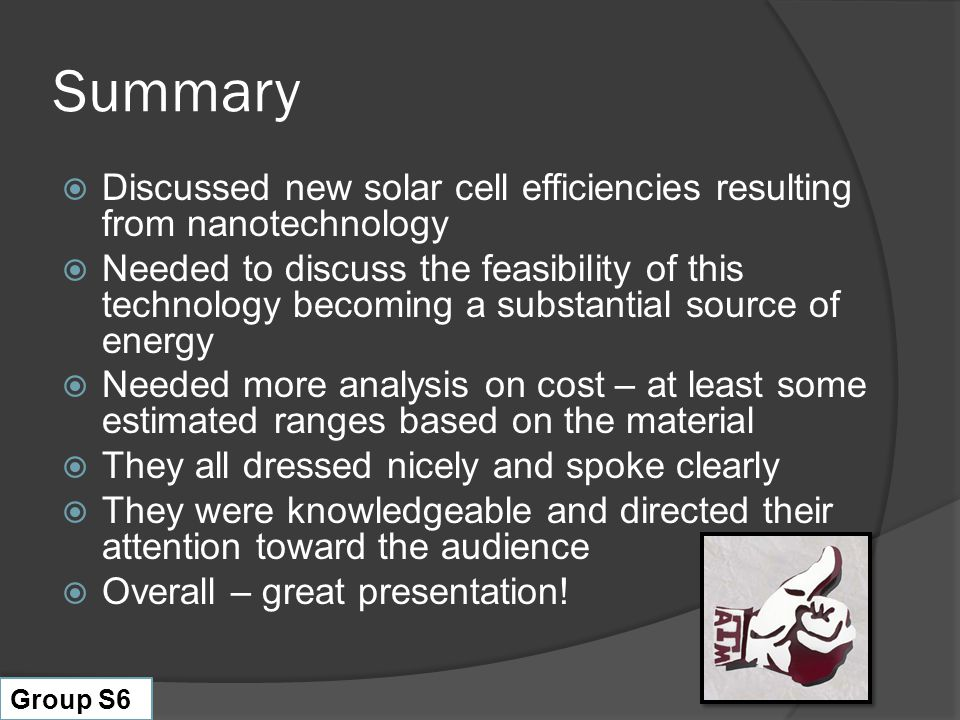 Summary Discussed new solar cell efficiencies resulting from nanotechnology.