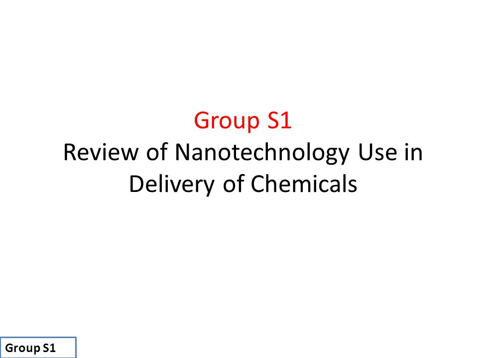 Review of Nanotechnology Use in Delivery of Chemicals