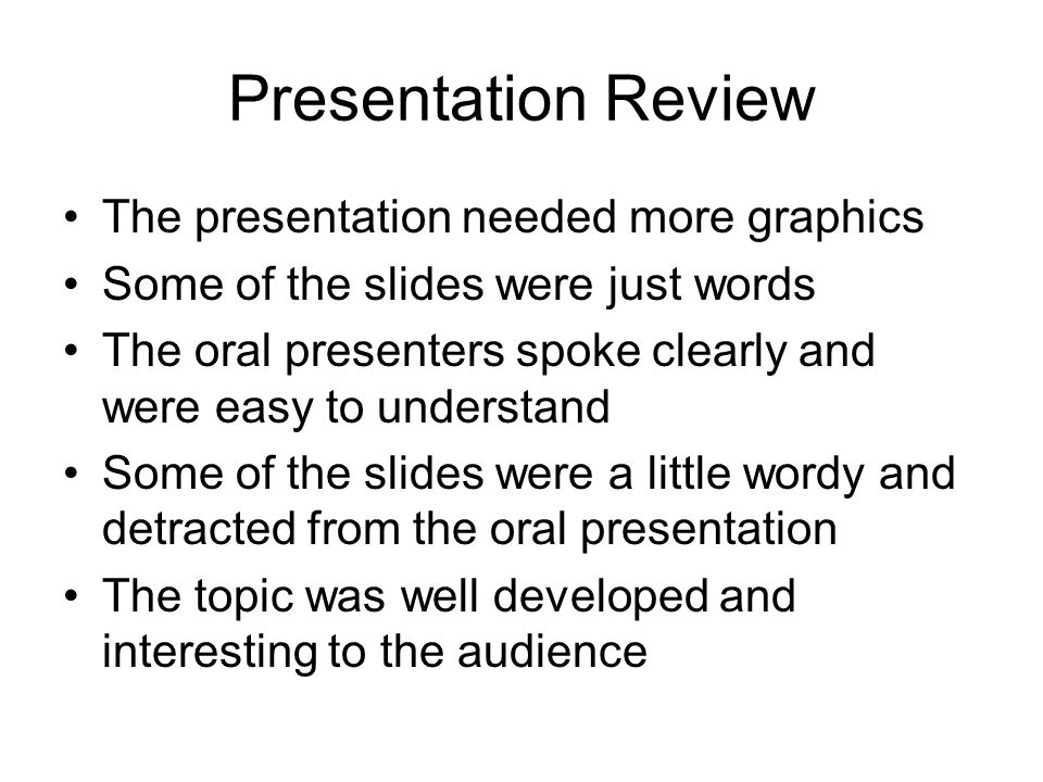 group s rebuttal most of the comments were positive which were  59 presentation