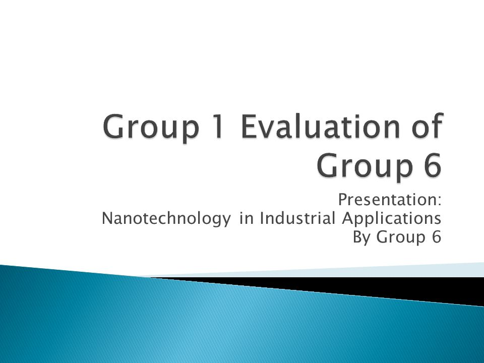 Group 1 Evaluation of Group 6