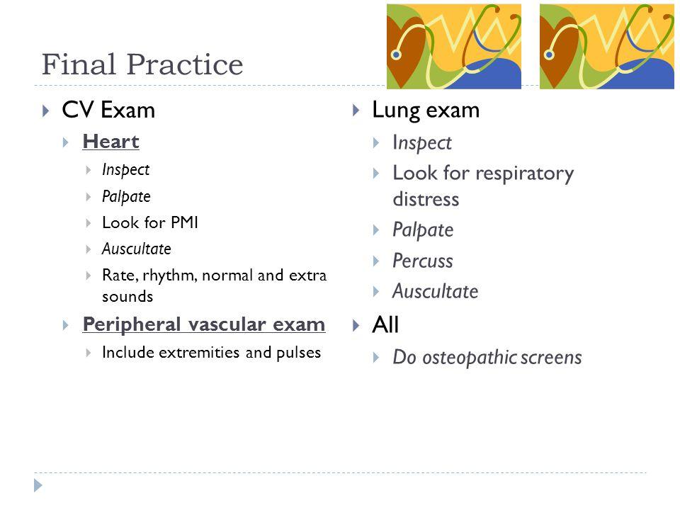 Final Practice CV Exam Lung exam All Inspect