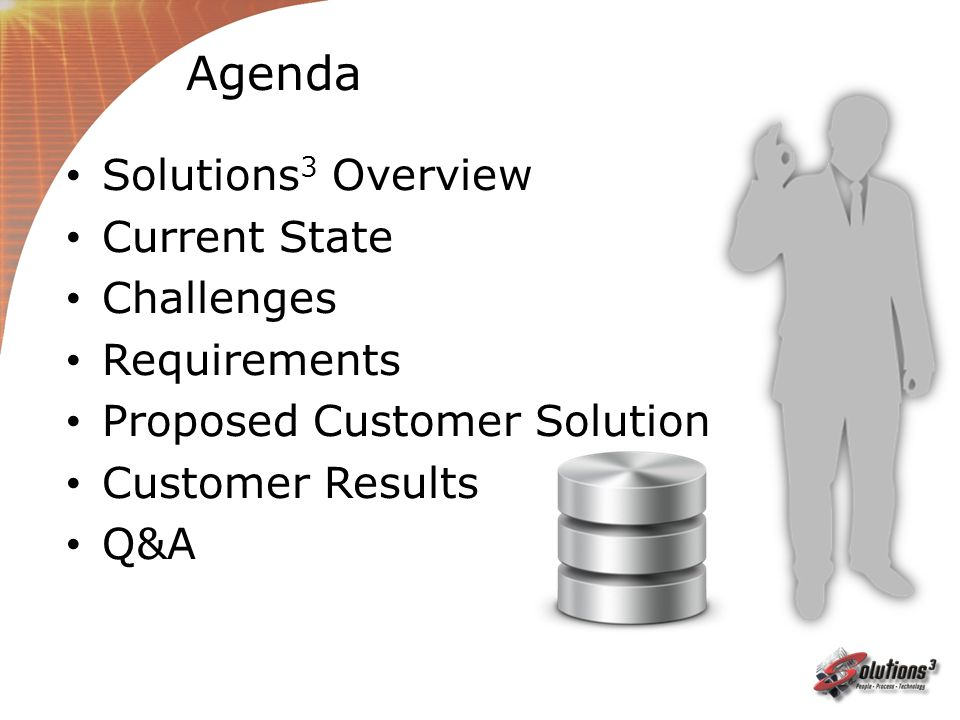 Agenda Solutions3 Overview Current State Challenges Requirements