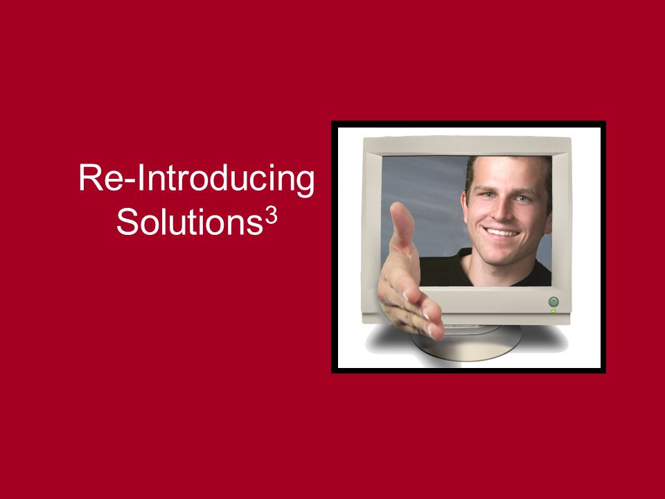 Re-Introducing Solutions3