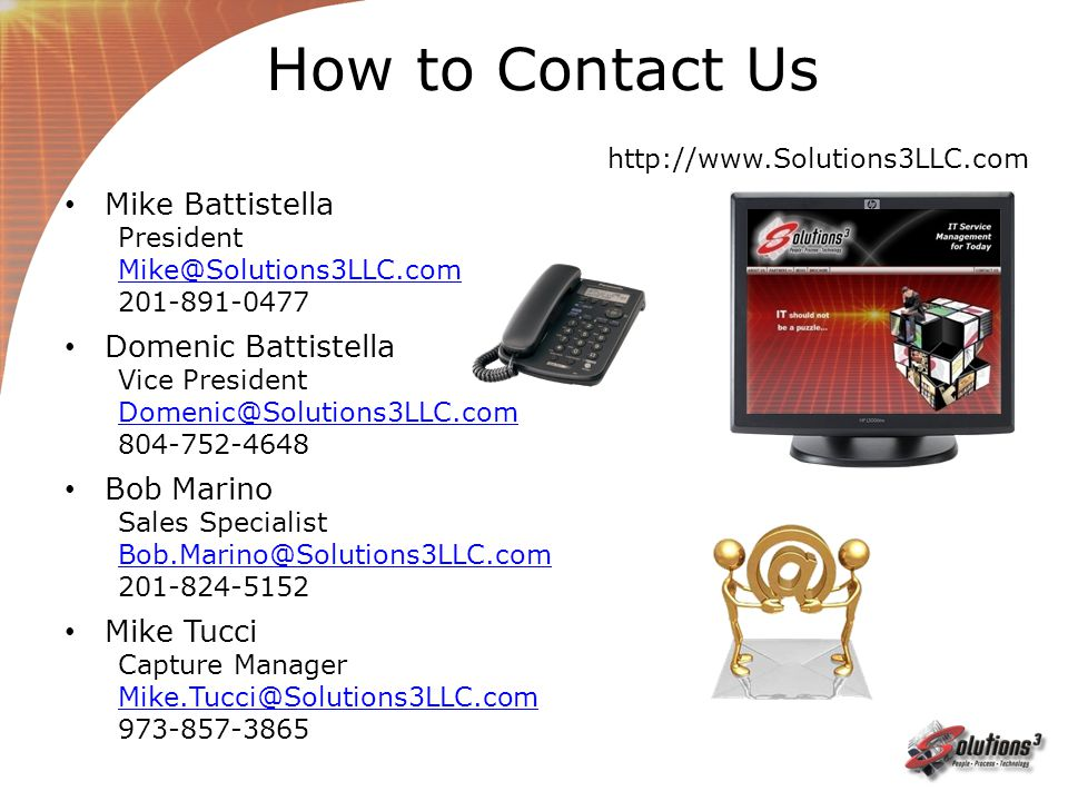 How to Contact Us Mike Battistella Domenic Battistella Bob Marino
