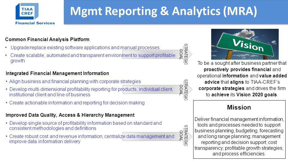 Mgmt Reporting & Analytics (MRA)