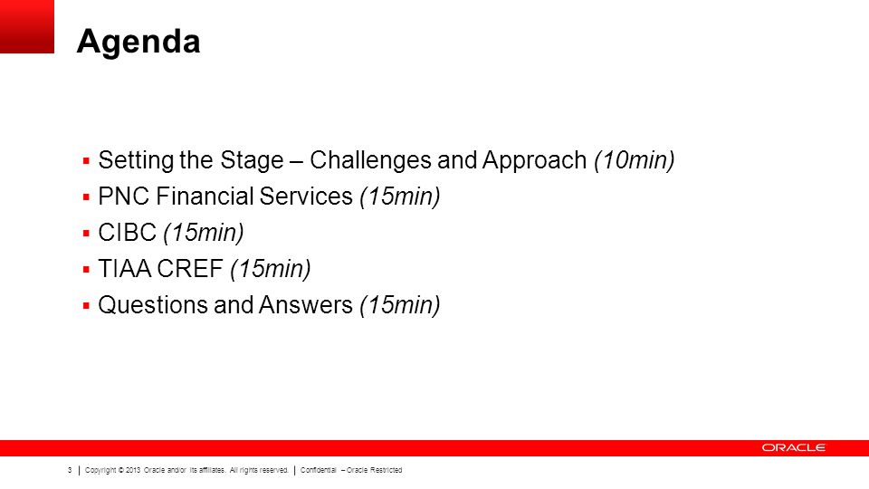 Agenda Setting the Stage – Challenges and Approach (10min)