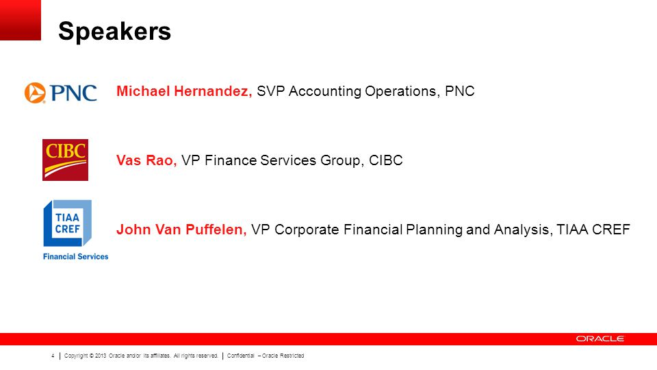 Speakers Michael Hernandez, SVP Accounting Operations, PNC
