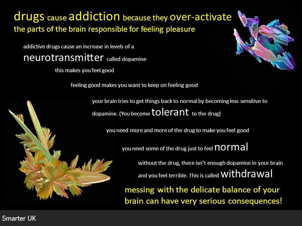 drugs cause addiction because they over-activate