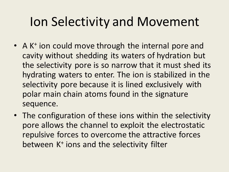 Ion Selectivity and Movement