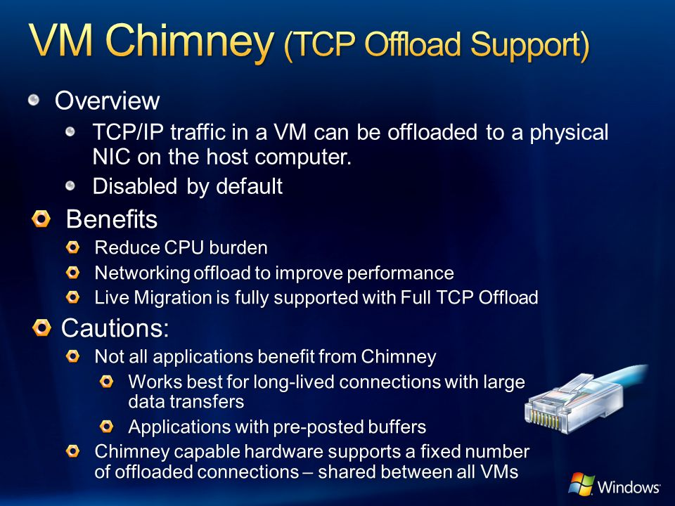 VM Chimney (TCP Offload Support)