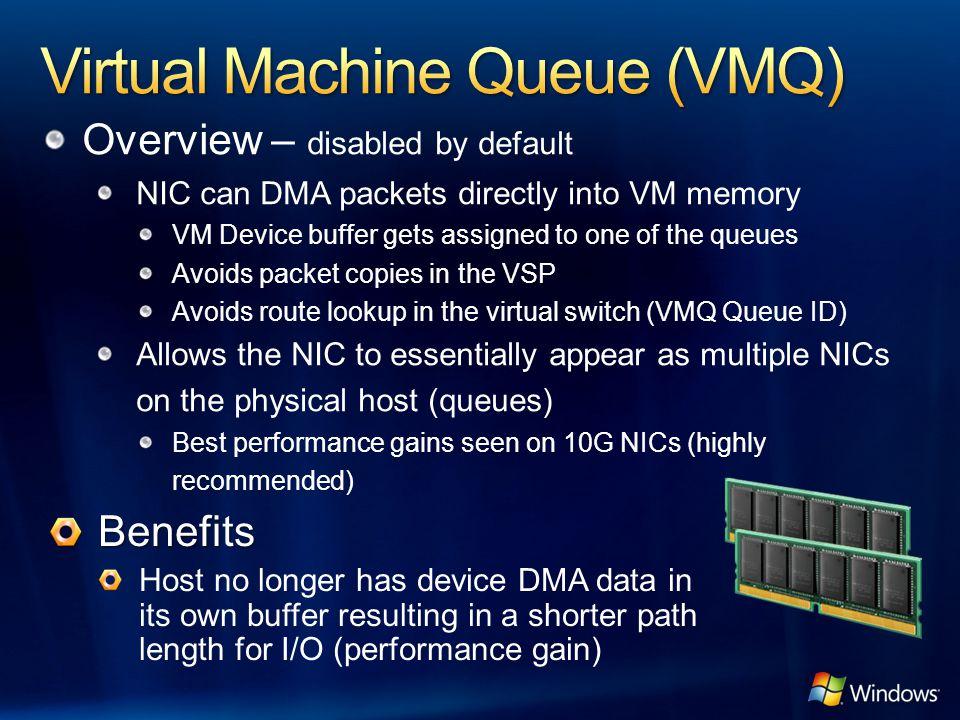 Virtual Machine Queue (VMQ)