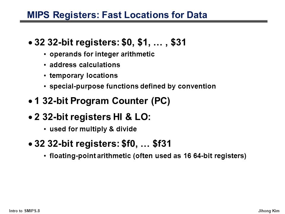 MIPS Registers: Fast Locations for Data