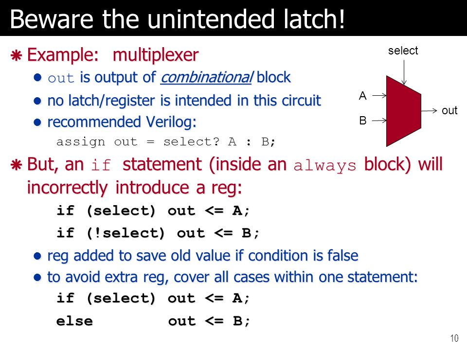 Beware the unintended latch!