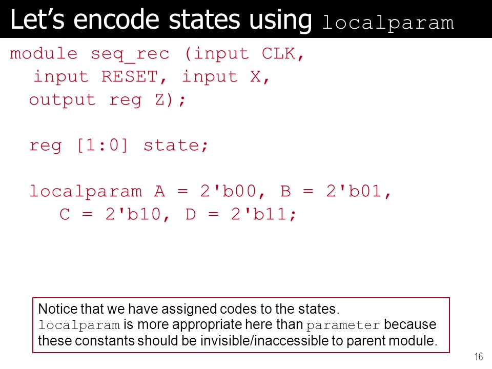 Let's encode states using localparam