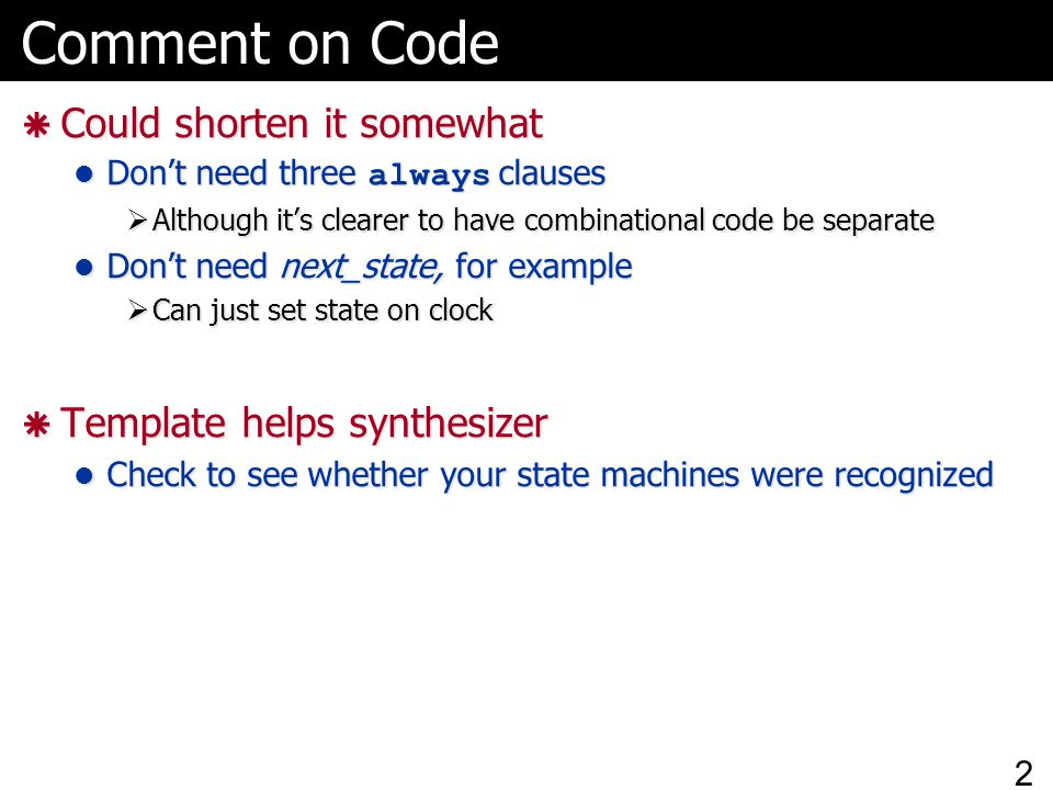 Comment on Code Could shorten it somewhat Template helps synthesizer