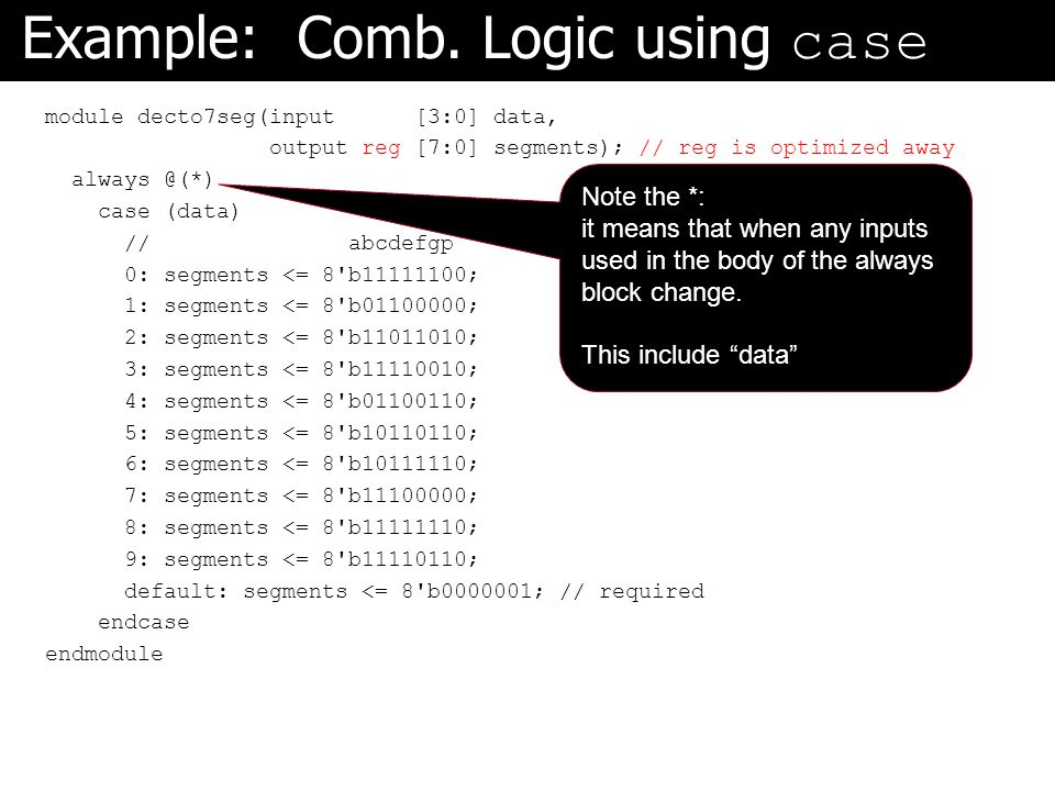 Example: Comb. Logic using case