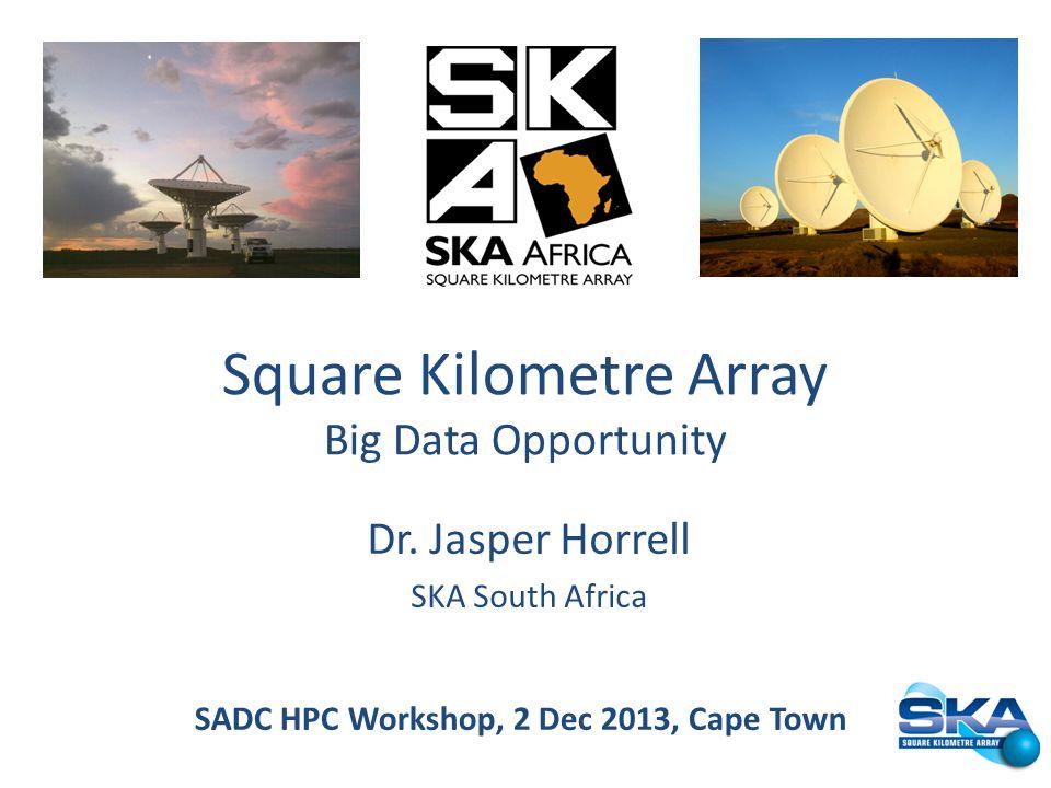 SADC HPC Workshop, 2 Dec 2013, Cape Town