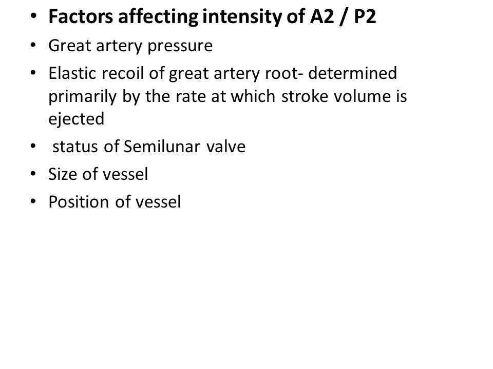 Factors affecting intensity of A2 / P2