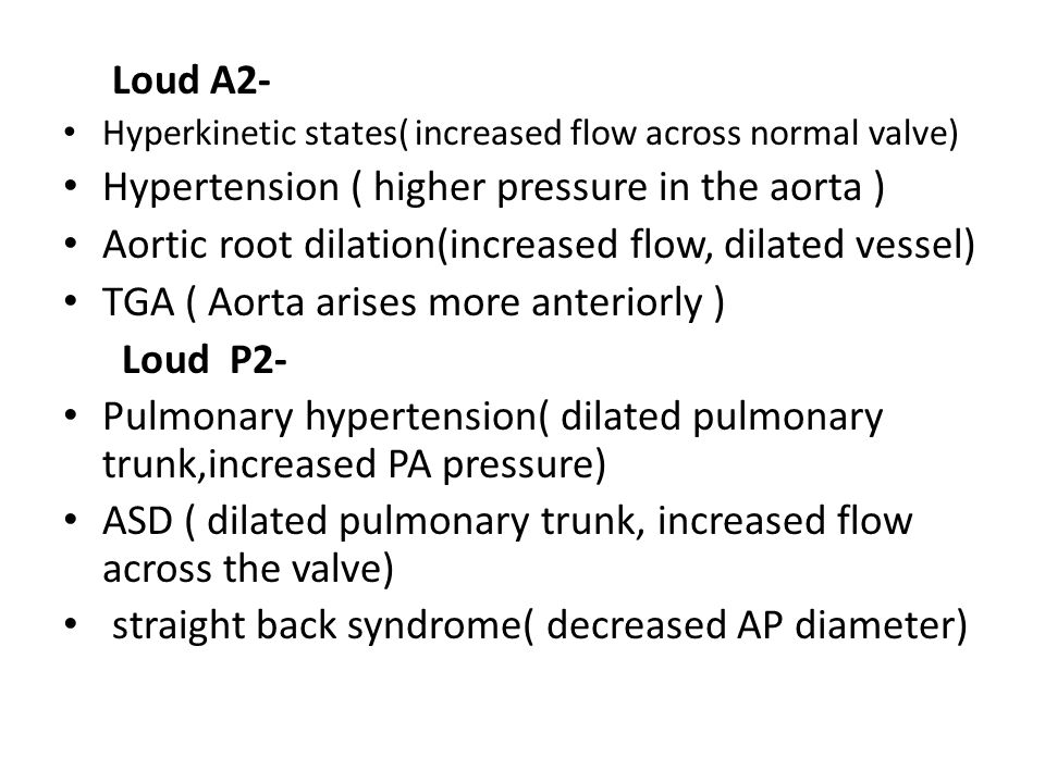 Hypertension ( higher pressure in the aorta )