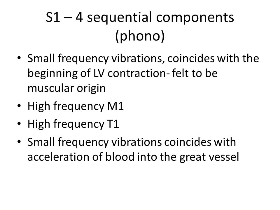 S1 – 4 sequential components (phono)