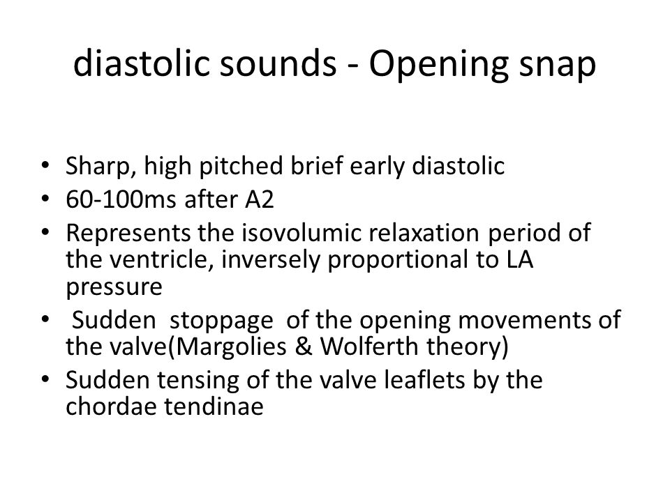 diastolic sounds - Opening snap