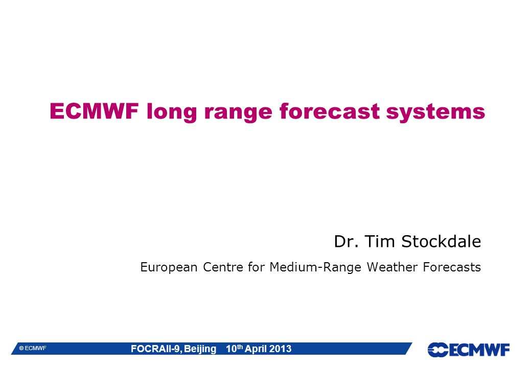 ECMWF long range forecast systems