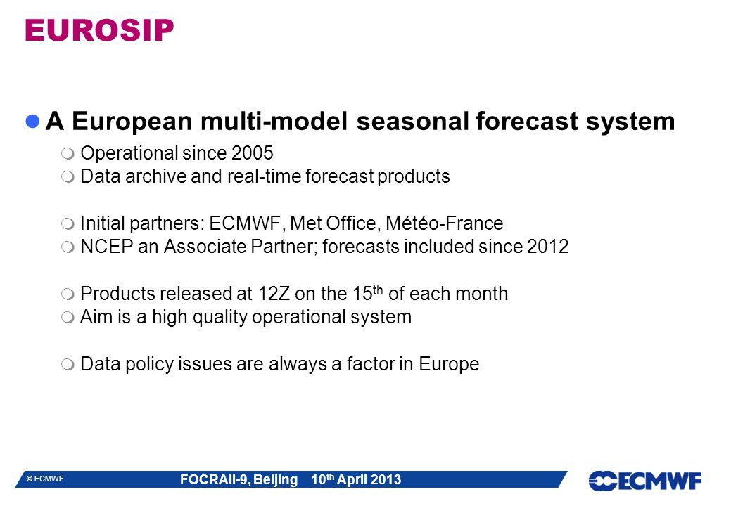 EUROSIP A European multi-model seasonal forecast system