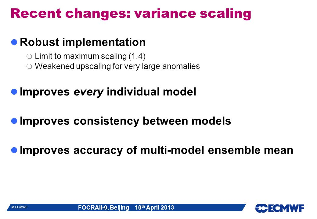 Recent changes: variance scaling