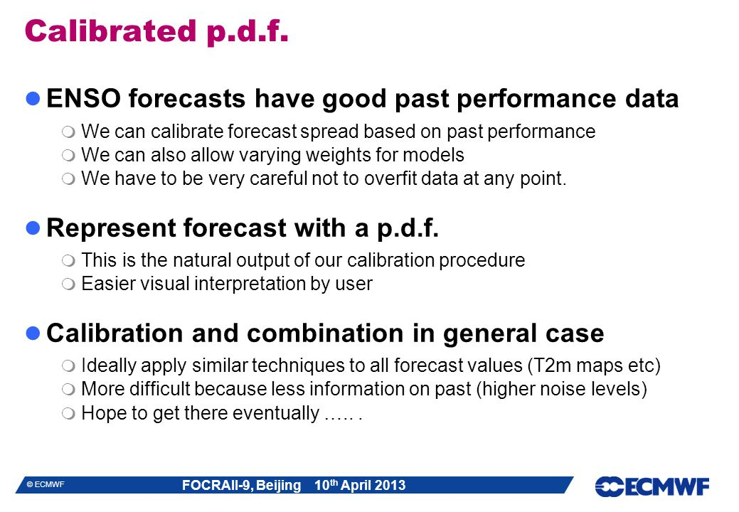 Calibrated p.d.f. ENSO forecasts have good past performance data