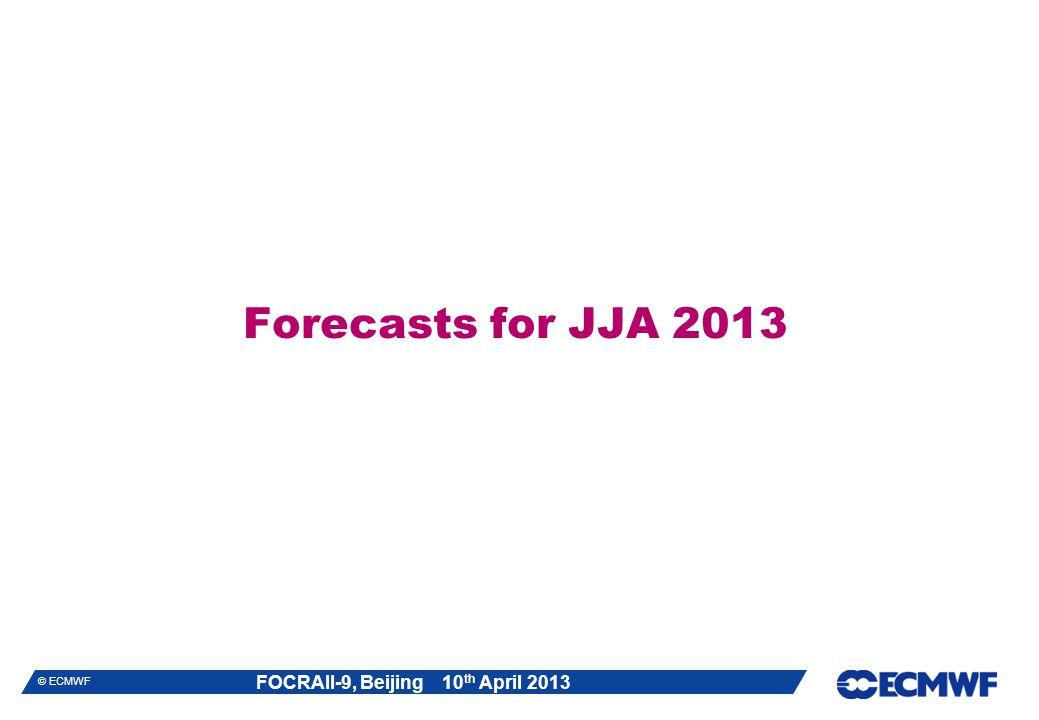 Forecasts for JJA 2013