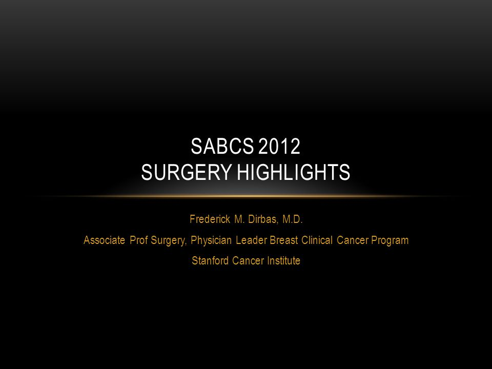 SABCS 2012 Surgery Highlights